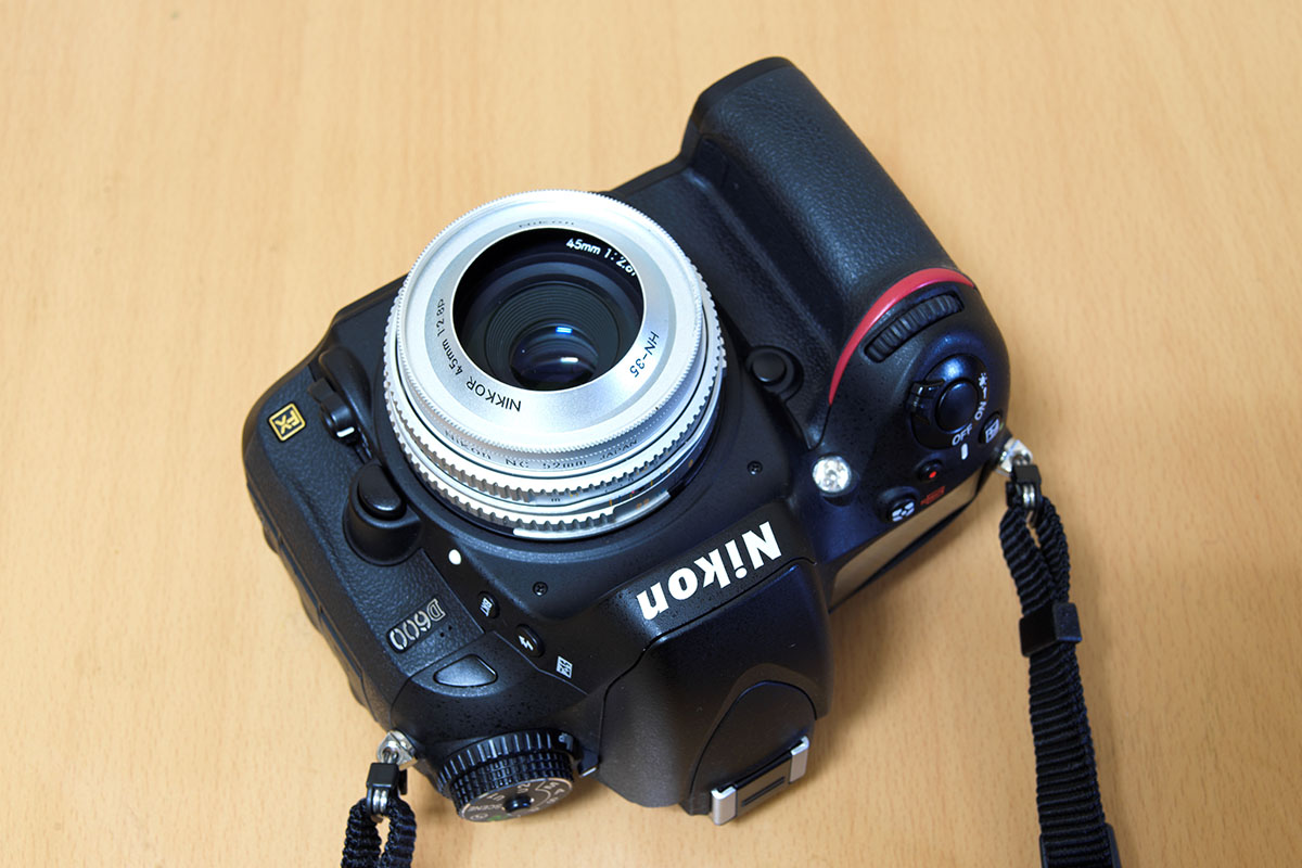 Nikon D600と45mmレンズ